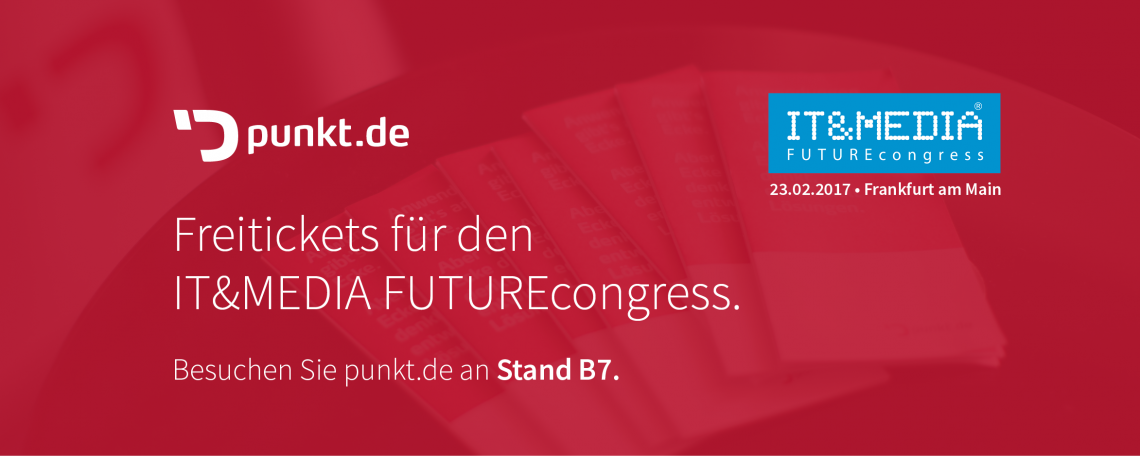 ITandMEDIA FUTUREcongress am 23. Februar 2017